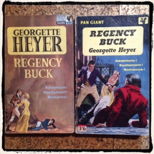 Georgette Heyer's Regency Buck: Adventure! Excitement! Romance!