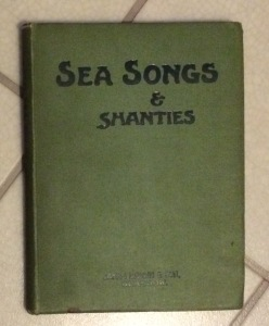 Sea Songs and Shanties, collected by W B Whall, Master Mariner, 1926